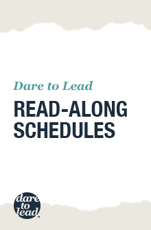 Dare to Lead Read-Along Schedules